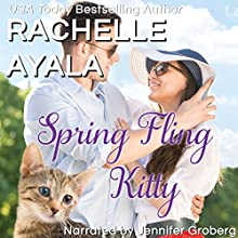 Spring Fling Kitty: The Hart Family: Have A Hart, Book 3 Audiobook by Rachelle Ayala Narrated by Jennifer Groberg
