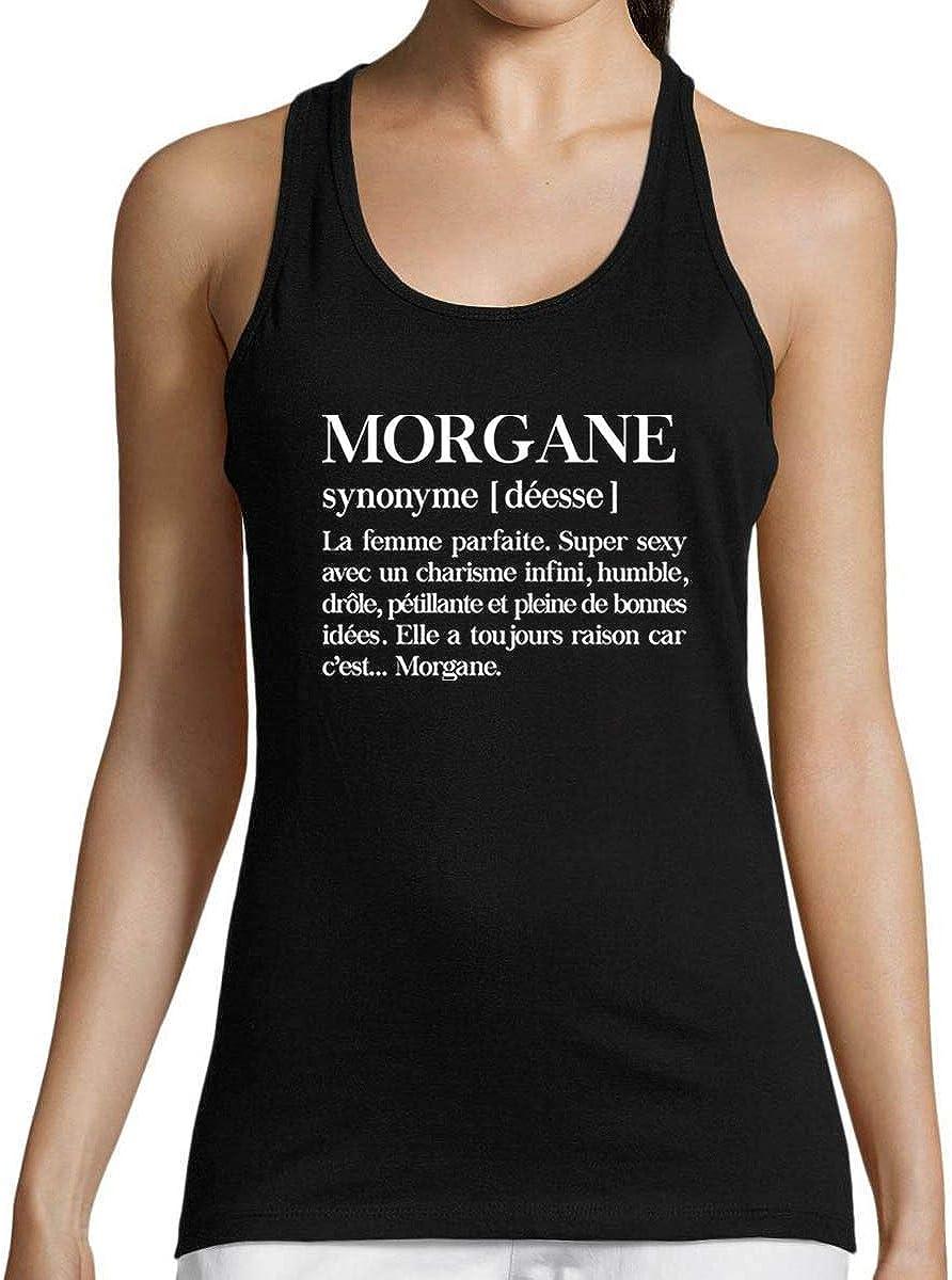Morgane D/ébardeur Femme Pr/énom D/éfinition Humour