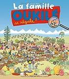 """Afficher """"La famille Oukilé La famille Oukilé se régale !"""""""