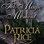 This Magic Moment | Patricia Rice