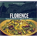 Florence: Music Celebrating The Flavors Of The World (Williams-Sonoma)