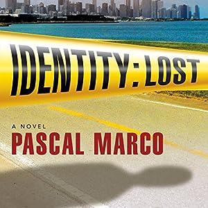 Identity: Lost Audiobook