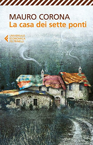 La casa dei sette ponti (Italian Edition)