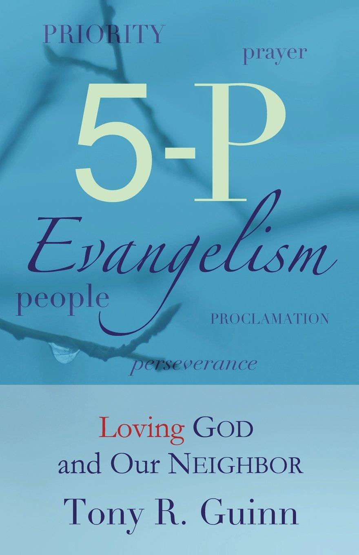 5-P Evangelism: Loving God and Our Neighbor pdf epub