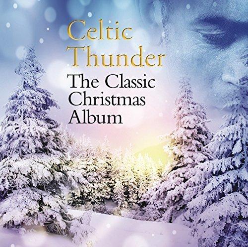 Classic Christmas Album by CELTIC THUNDER (2015-10-02) (Christmas 2 Celtic)