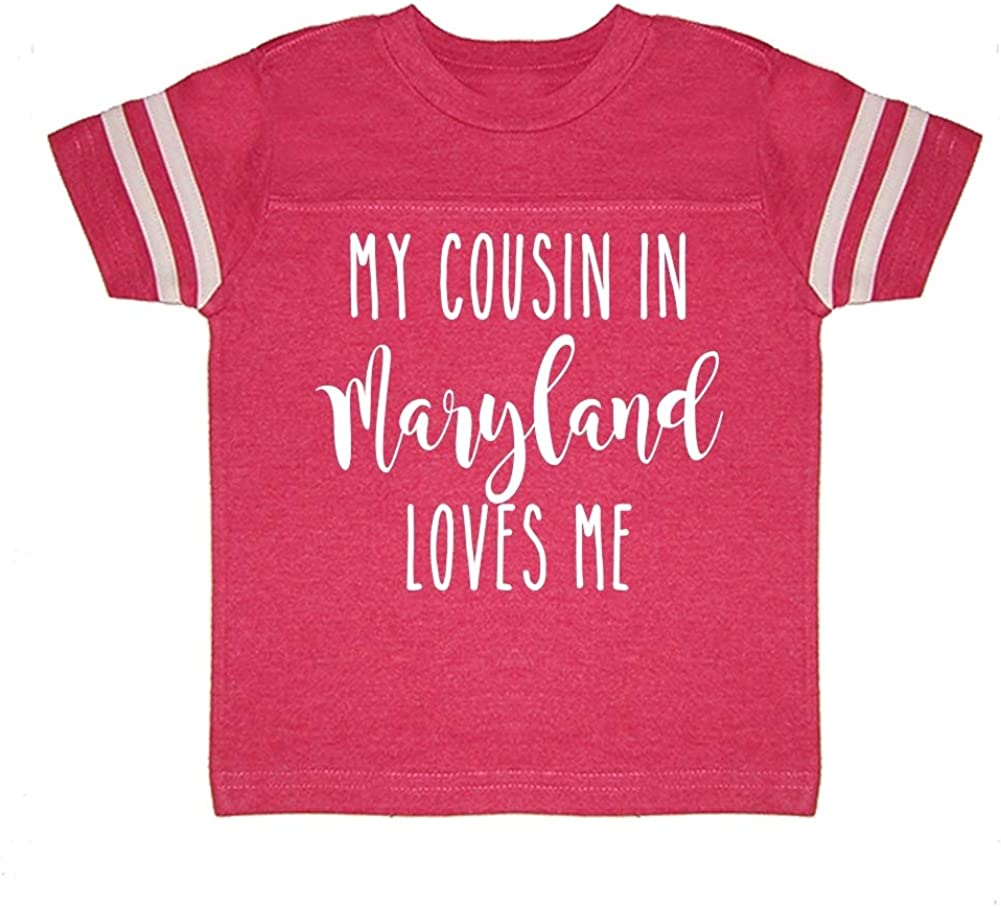 My Cousin in Maryland Loves Me Toddler//Kids Sporty T-Shirt