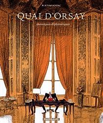 Quai d'Orsay, tome 1 :  Chroniques diplomatiques