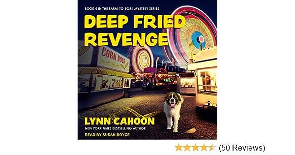 Deep Fried Revenge By Lynn Cahoon