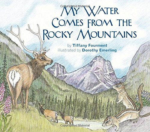 My Water Comes From the Rocky Mountains (Long Term Ecological Research) pdf