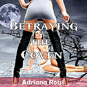 Betraying the Coven Audiobook