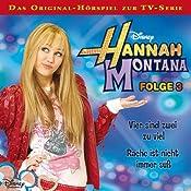 Vier sind zwei zu viel / Rache ist nicht immer süß (Hannah Montana 3) | Conny Kunz