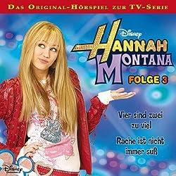 Vier sind zwei zu viel / Rache ist nicht immer süß (Hannah Montana 3)
