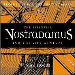 Essential Nostradamus for the 21st Century