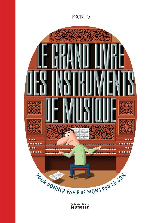 Le Grand Livre Des Instruments De Musique Pronto Raphael