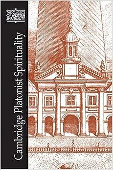 Book Cambridge Platonist Spirituality CWS) (Classics of Western Spirituality Series)