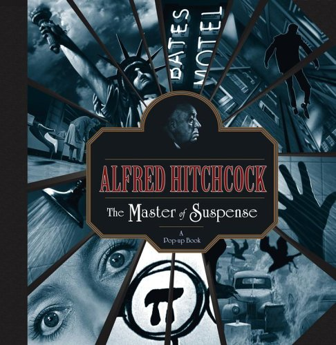 Alfred Hitchcock: The Master of Suspense: A Pop-up Book by Little Simon
