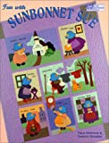 "Fun with Sunbonnet Sue  ""Print on Demand Edition"""