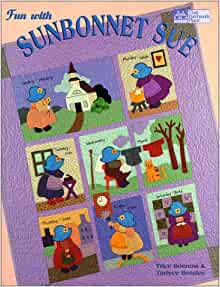 """Fun with Sunbonnet Sue """"Print on Demand Edition"""": Trice"""
