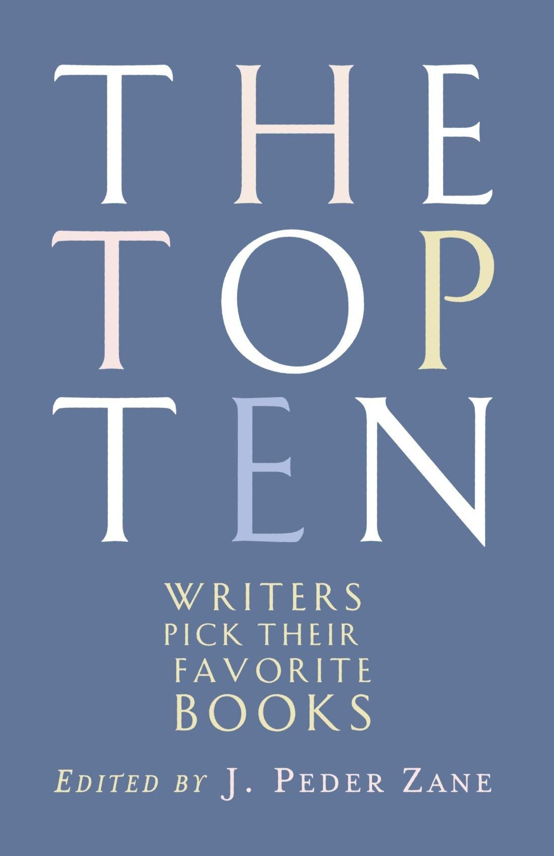 The Top Ten: Writers Pick Their Favorite Books PDF