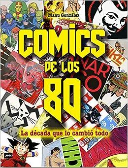 Cómics de los 80 (Look): Amazon.es: González Márquez, Manuel: Libros
