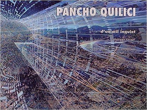 Lire en ligne Pancho Quilici : D'un oeil inquiet pdf epub