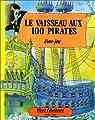 Le vaisseau aux 100 pirates par Burston