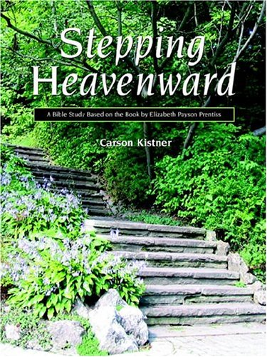 Stepping Heavenward  A Study Guide
