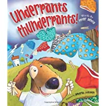Underpants Thunderpants by Peter Bently (2011) Hardcover
