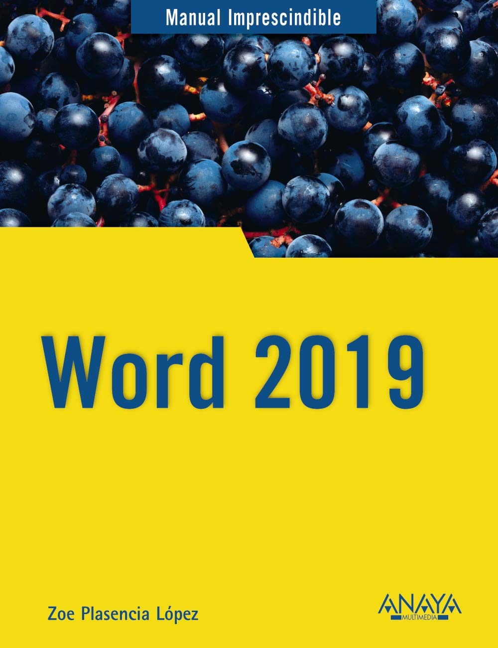 Word 2019 (Manuales Imprescindibles): Amazon.es: Zoe ...