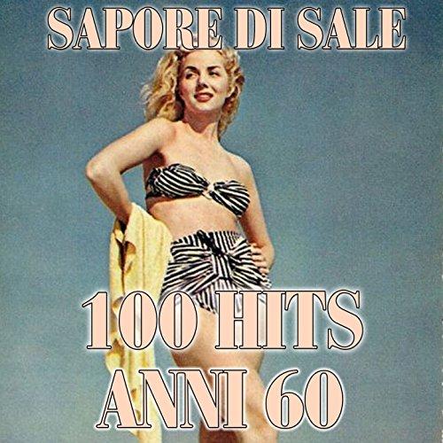 Sapore di sale (100 hits anni 60)