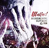 An Unsung Hero, Salty Rains & Him by Walfad (2014-05-04)