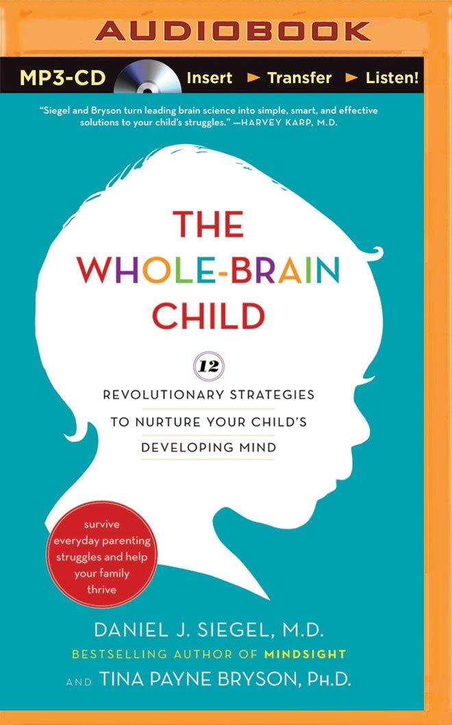 Whole Brain Child Revolutionary Strategies Developing product image