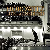Classical Music : Historic Horowitz - Live and Unedited - The Legendary 1965 Carnegie Hall Return Concert