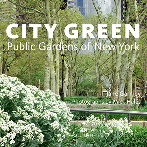 - City Green: Public Gardens of New York