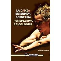 La danza entendida desde una perspectiva psicolÑgica
