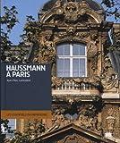 Haussmann à Paris : Architecture et urbanisme Seconde moitié du XIXe siècle