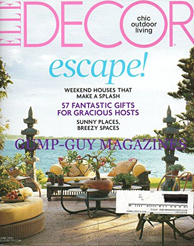 Elle Decor Magazine June 2008 Chic Outdoor Living (ESCAPE! Weekend Houses that make a splash; 57 Fantastic Gifts for gracious hosts; Sunny Places Breezy Spaces)