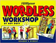 The family handyman wordless workshop roy doty for Family handyman phone number