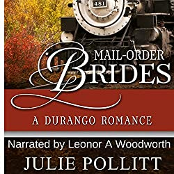 Mail-Order Brides: A Durango Romance