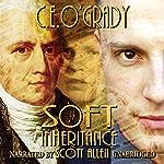 Soft Inheritance | C. E. O'Grady