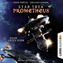 Feuer gegen Feuer (Star Trek Prometheus 1) Audiobook by Christian Humberg, Bernd Perplies Narrated by Reinhard Kuhnert