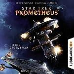 Feuer gegen Feuer (Star Trek Prometheus 1) | Christian Humberg,Bernd Perplies