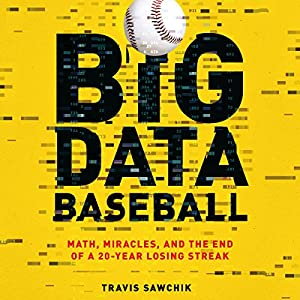 Big Data Baseball Audiobook
