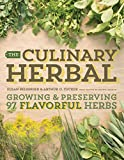 img - for The Culinary Herbal: Growing and Preserving 97 Flavorful Herbs book / textbook / text book