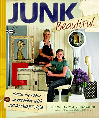Junk Beautiful: Room by Room Makeovers with Junkmarket Style (Decor Sites Home For Online)