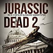 Jurassic Dead 2: Z-Volution | Rick Chesler, David Sakmyster