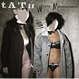 Waste Management by t.A.T.u. (2010-01-28)