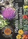 Plantes sauvages comestibles par Creton