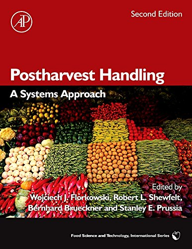 Postharvest Handling, Second Edition: A Systems Approach (Food Science and Technology (Academic Press))