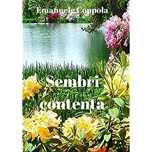 Sembri contenta (Italian Edition)